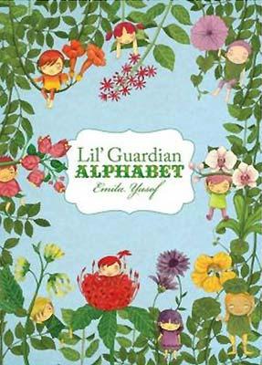 Lil' Guardian Alphabet, by Emila Yusof (Oyez!Books (Malaysia), 2013)