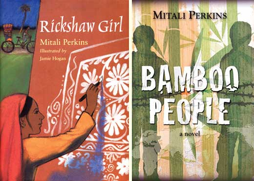 Mitali Perkins' novels 'Rickshaw Girl' (illustrated by Jamie Hogan) and 'Bamboo People'