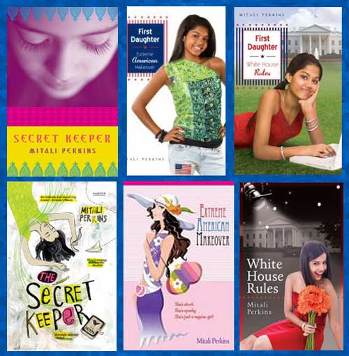US and Indian covers of Mitali Perkins' novels 'Secret Keeper', 'First Daughter: Extreme American Makeover' and 'First Daughter: White House Rules'