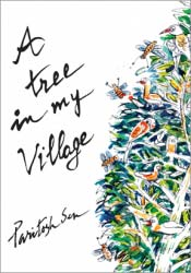 A Tree in My Village, by Paritosh Sen (Tulika (India), 1998)