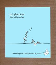 Let's Plant Trees, by Vinod Lal Heera Eshwer ( (Tulika, 2011)