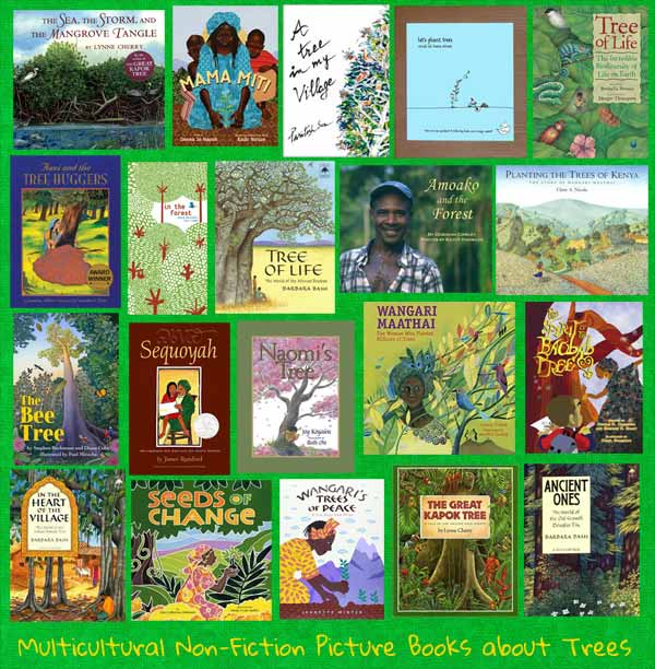 The Life of Trees and the Tree of Life: An MWD Annotated List of Multicultural Non-Fiction Picture Books About Trees