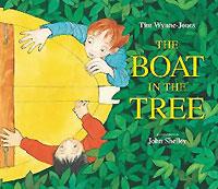 The Boat in the Tree, written by Tim Wynne-Jones, illustrated by John Shelley (Front Street, 2007)