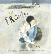 The Promise, written by Nicola Davies, illustrated by Laura Carlin (Walker Books, 2013)