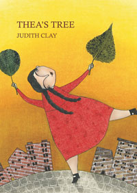 Thea's Tree, by Judith Clay (Karadi Tales, 2014)