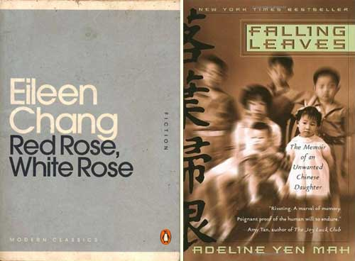 'Red Rose, White Rose' by Eileen Chang and 'Falling Leaves by Adeline Yen Mah'