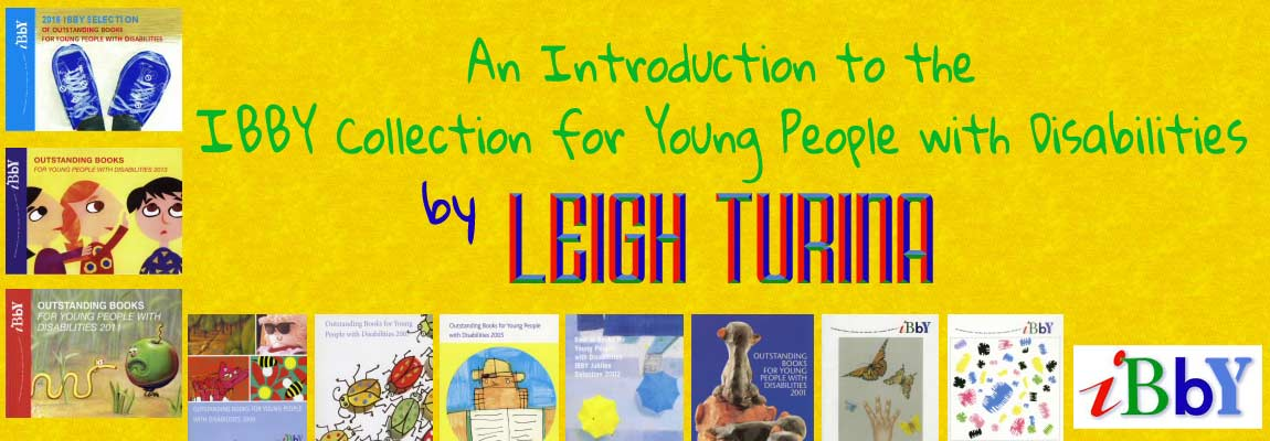 MWD Article banner: 'An Introduction to the IBBY Collection for Young People with Disabilities' by Leigh Turina