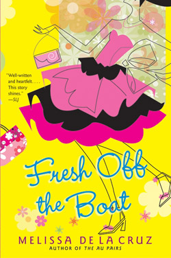 Fresh Off the Boat, by Melissa de la Cruz (HarperCollins, 2010)