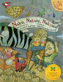 'Naku, Nakuu, Nakuuu!' written by Nanoy Rafael, illustrated by Sergio Bumatay III (Adarna House, 2008/2012)