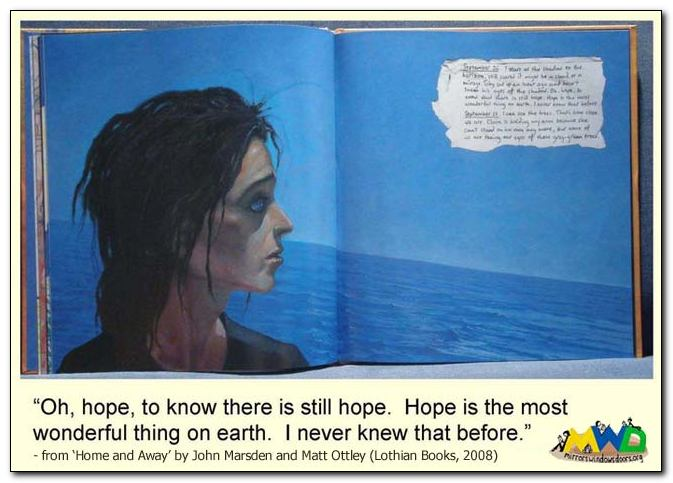 Spread and quotation from 'Home and Away' written by John Marsden, illustrated by Matt Ottley (Lothian Books, 2008) - 'Oh, hope...'