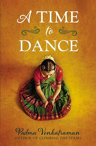A Time to Dance by Padma Venkatraman (Nancy Paulsen Books, 2014)