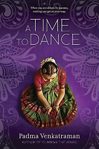 A Time to Dance, by Padma Venkatraman (Namcy Paulsen, 2014) - paperback edition