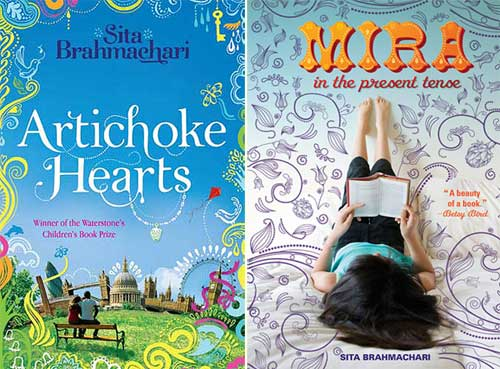 Artichoke Hearts (original UK title) / Mira in the Present Tense (US title), by Sita Brahmachari