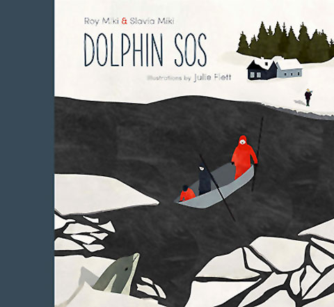 Dolphin SOS, written by Roy Miki and Slavia Miki, illustrated by Julie Flett, afterword by Richard Cannings (Tradewind Books, 2014)