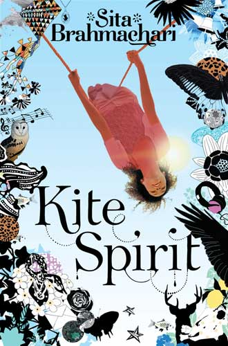 Kite Spirit, by Sita Brahmachari (Macmillan Children's Books, 2014)
