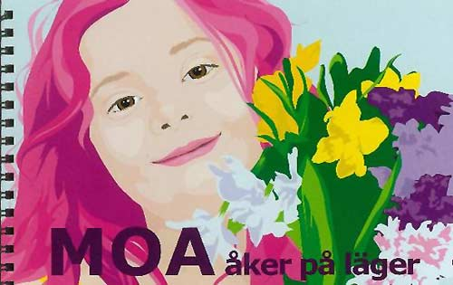 Moa åker på lager (English title: Moa Goes to Camp) written by Ann Gomér, illustrated by Cecilia Höglund (Sweden: Landskrona Vision, 2013) : 2015 IBBY selection of Outstanding Books for Young People with Disabilities