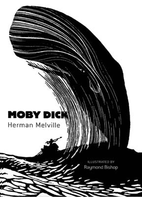 Moby Dick by Hermann Melville - illustrated by Raymond Bishop