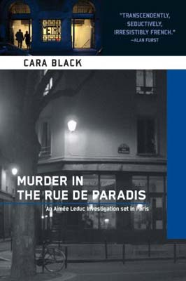Murder in teh Rue de Paradis, by Cara Black