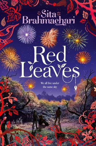 Red Leaves, by Sita Brahmachari (Macmillan Children's Books, 2015)