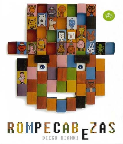 Rompecabezas (English title: Puzzles) by Diego Bianki (Mexico: Consejo Nacional para la Cultura y las Artes, 2012 / Argentina: Pequeño Editor, 2013): 2015 IBBY selection of Outstanding Books for Young people with Disabilities