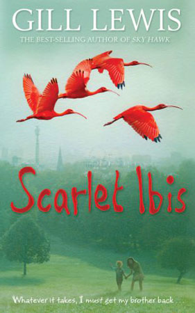 Scarlety Ibis, by Gill Lewis (OUP, 2014) - winner of the Little Rebels Book Award 2015