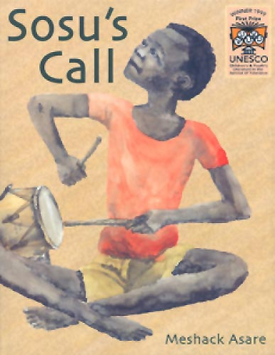 Sosu's Call, by Meshack Asare (first published by Sub-Saharan Publishers (Ghana), 1997)