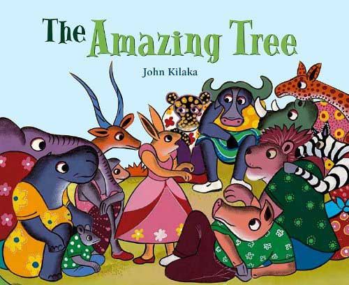 The Amazing Tree, by John Kilaka (North-South Books, 2009)