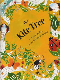 The Kite Tree, written by Avanti Mehta, illustrated by Nirupama Sekhar (Tulika, 2011)