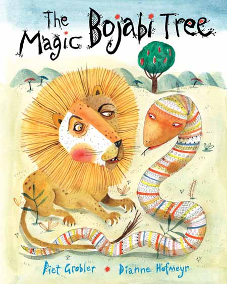 The Magic Bojabi Tree by Dianne Hofmeyr and Piet Grobler (Frances Lincoln, 2013)