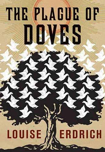 The Plague of Doves, by Louise Erdrich