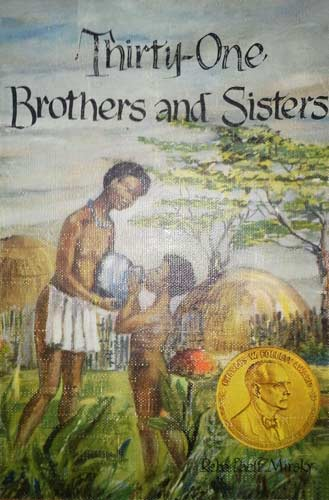 Thirty-One Brothers and Sisters, by Reba Paeff Mirsky (1952)