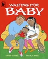 Waiting for Baby, by Trish Cooke, illustrated by Nicola Smee(Walker Books/Early Learning Centre, 2000)