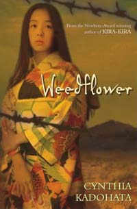 Weedflower, by Cynthia Kadohata (Atheneum Books for Young Readers, 2006)