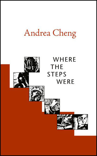 Where the Steps Were, by Andrea Cheng (Wordsong, 2008)