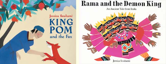 King Pom and the Fox, and Rama and the Demon King, by Jessica Souhami (Frances Lincoln)