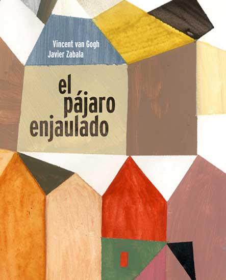 El pájaro enjaulado ('The Caged Bird') by Javier Zabala (Spain) - BIB Golden Apple 2015