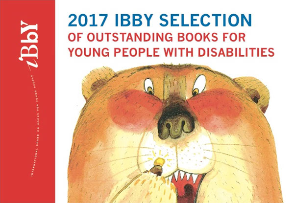 2017 IBBY Selection of Outstanding Books for Young People with Disabilities - cover